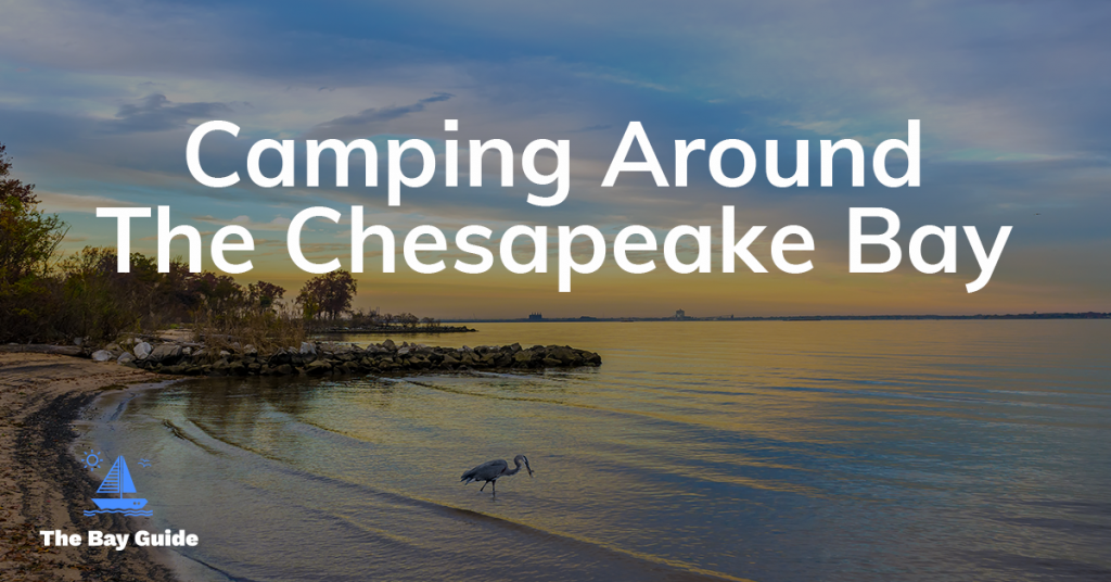 Camping Around the Chesapeake Bay