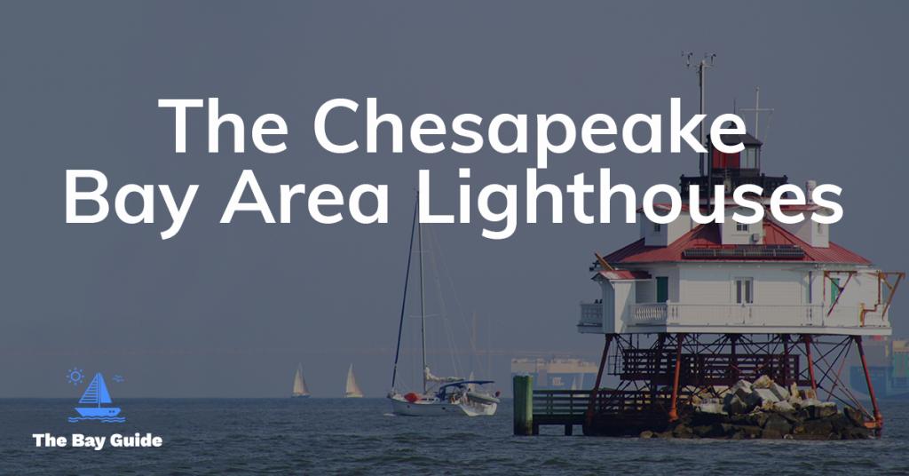 Chesapeake Bay Lighthouses